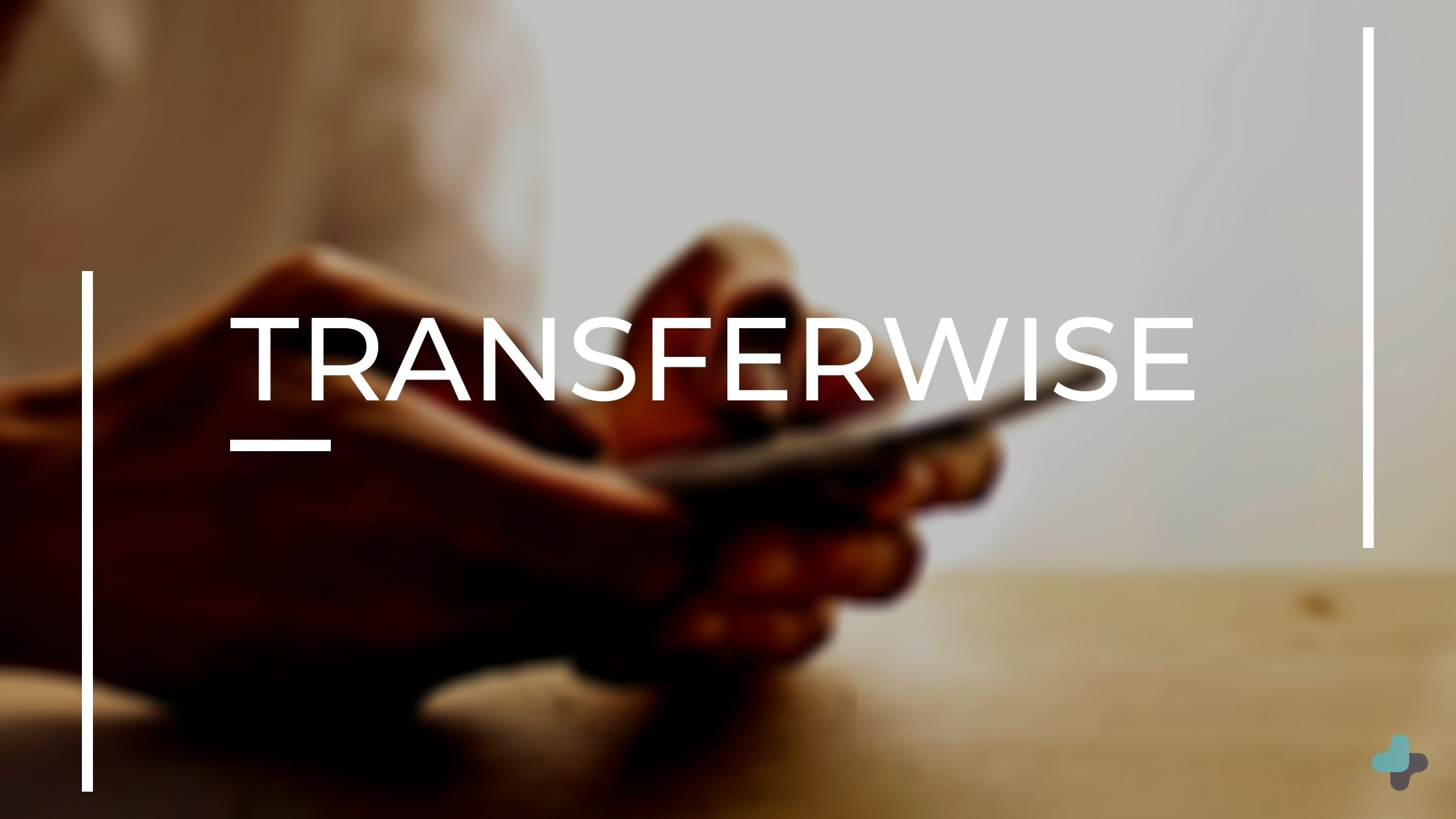 TransferWise - best international money transfer service