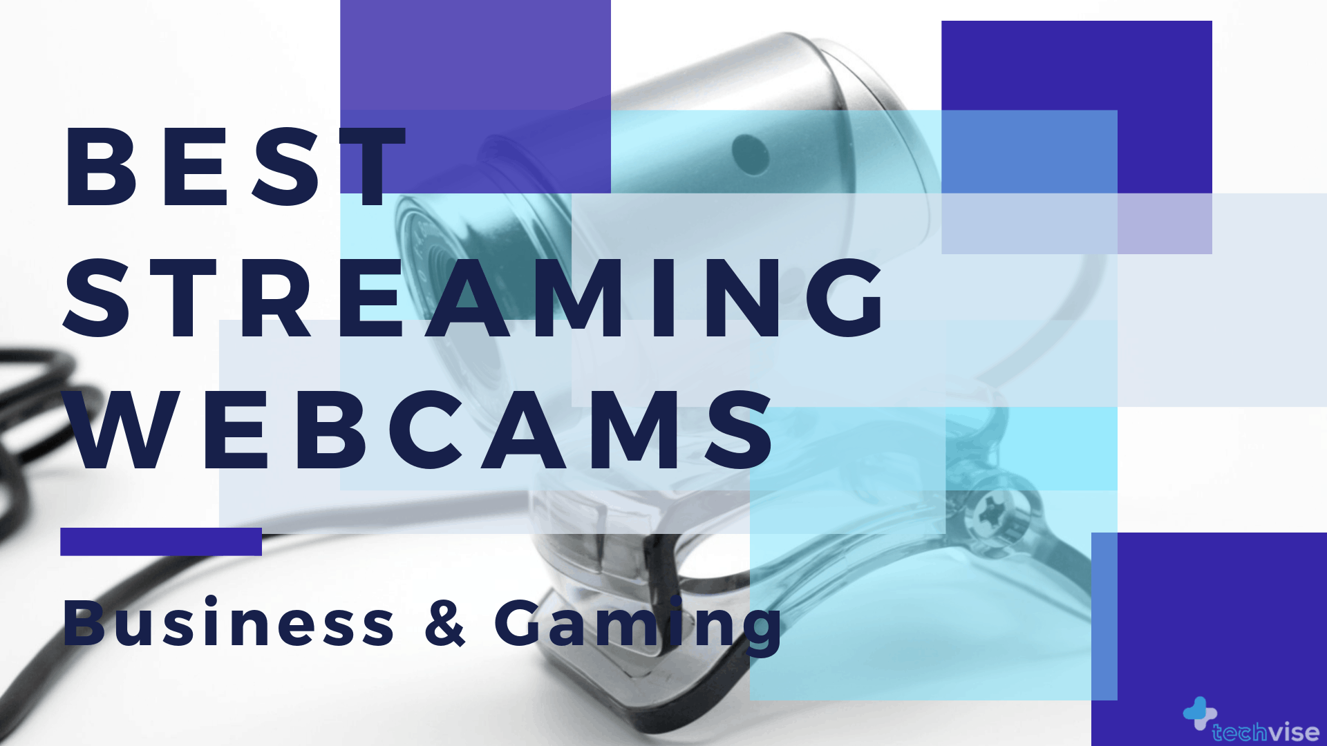 best webcam for live streaming business and gaming